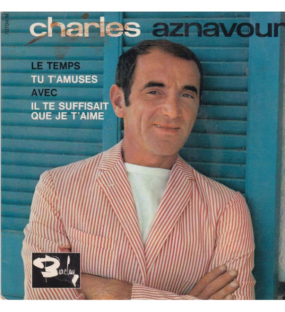 "Charles Aznavour - Le Temps (7"", EP)"