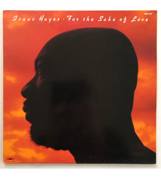 Isaac Hayes - For The Sake Of Love (LP, Album) mesvinyles.fr