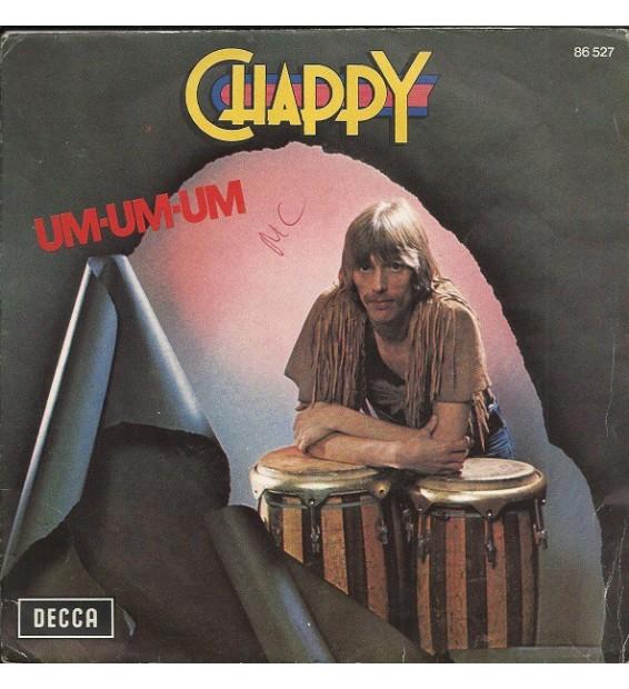"""Chappy (5) - Um-Um-Um (7"""", Single)"""