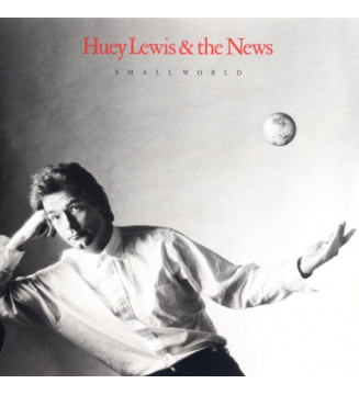 Huey Lewis & The News - Small World (LP, Album)