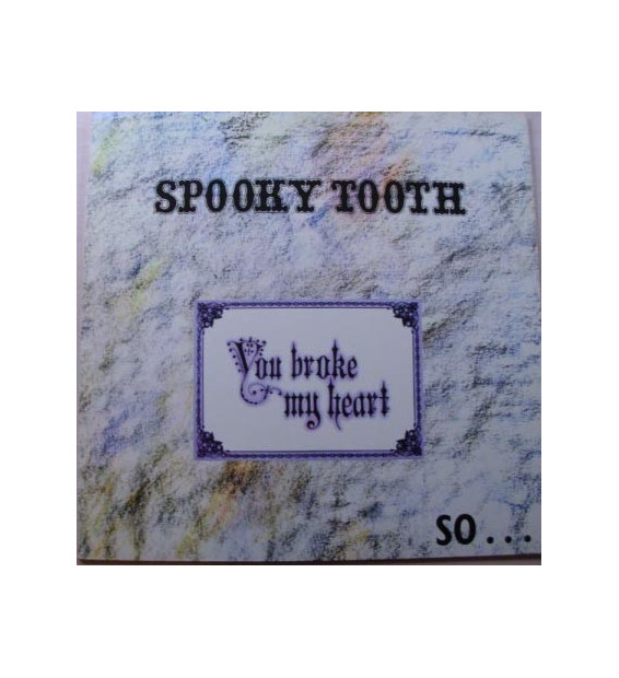 Spooky Tooth - You Broke My Heart So...I Busted Your Jaw (LP, Album, Gat)