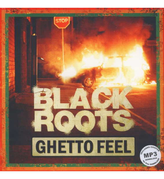 BLACK ROOTS - Ghetto Feel