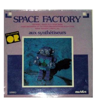 Space Factory (2) - Aux Synthétiseurs (LP) mesvinyles.fr