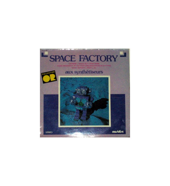 Space Factory (2) - Aux Synthétiseurs (LP) mesvinyles.fr