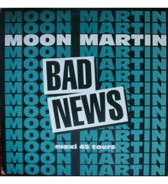 "Moon Martin - Bad News (12"", Ltd)"