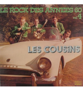 Les Cousins* - Le Rock Des Années 60 Vol.4 (LP, Album, Comp) mesvinyles.fr