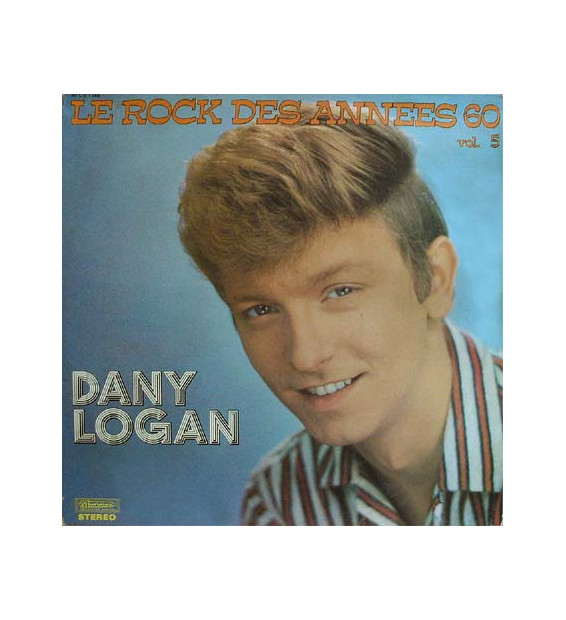 Dany logan - Le Rock Des Annees 60 Vol.5 (LP, Comp)