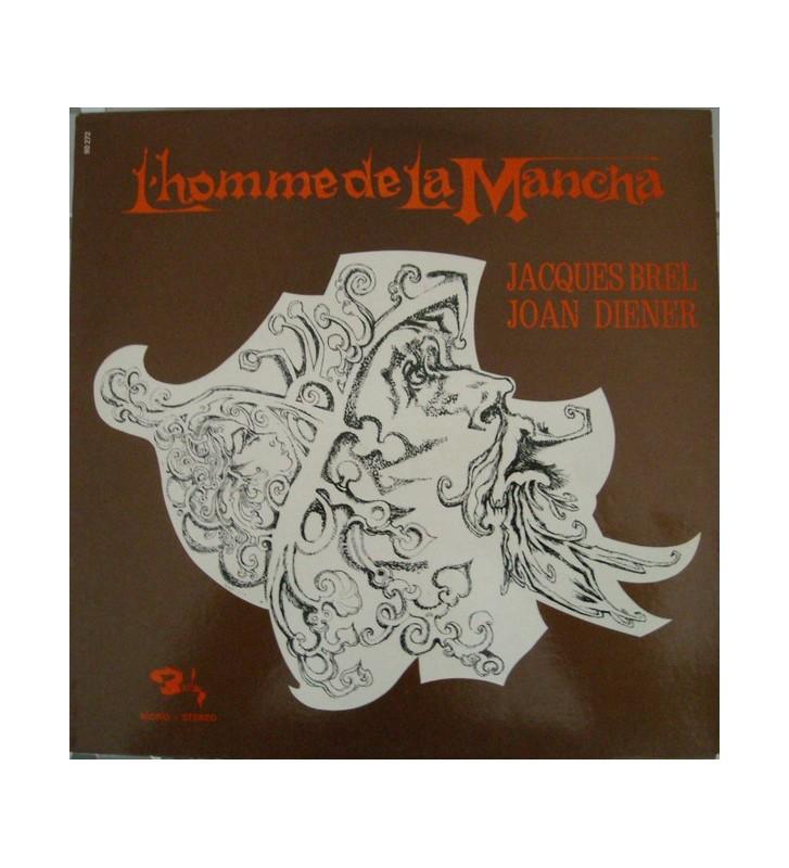 Jacques Brel, Joan Diener - L'Homme De La Mancha (LP, Album, RE) mesvinyles.fr