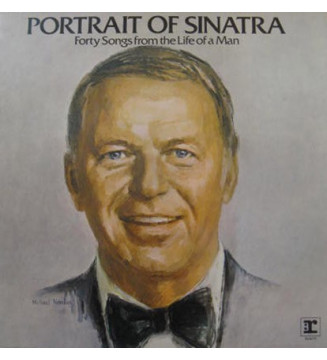 Frank Sinatra - Portrait Of Sinatra: Forty Songs From The Life Of A Man