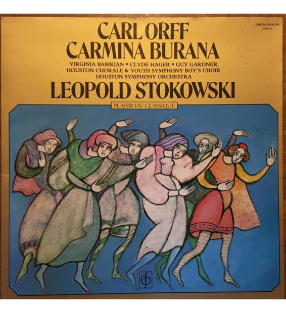 Carl Orff, Stokowski*, The Houston Symphony Orchestra*, The Houston Chorale - Carmina Burana (LP)