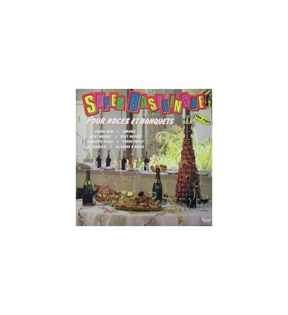 Vinyle - Various - Super Bastringue Pour Noces Et Banquets