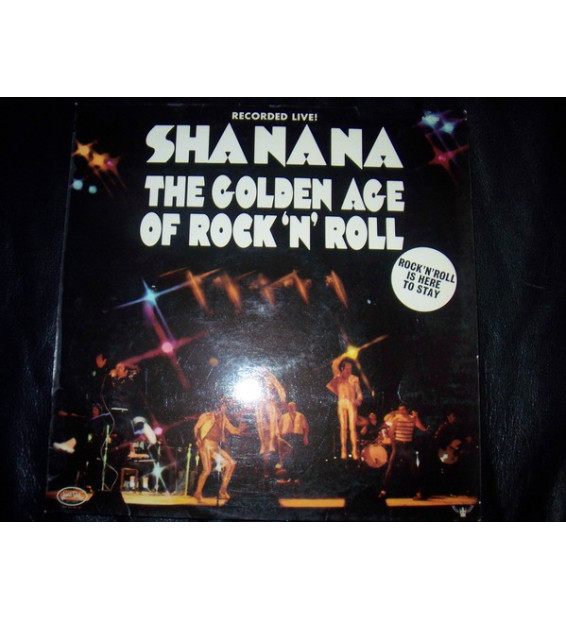 Sha-na-na - The Golden Age Of Rock 'n' Roll (LP, Album)