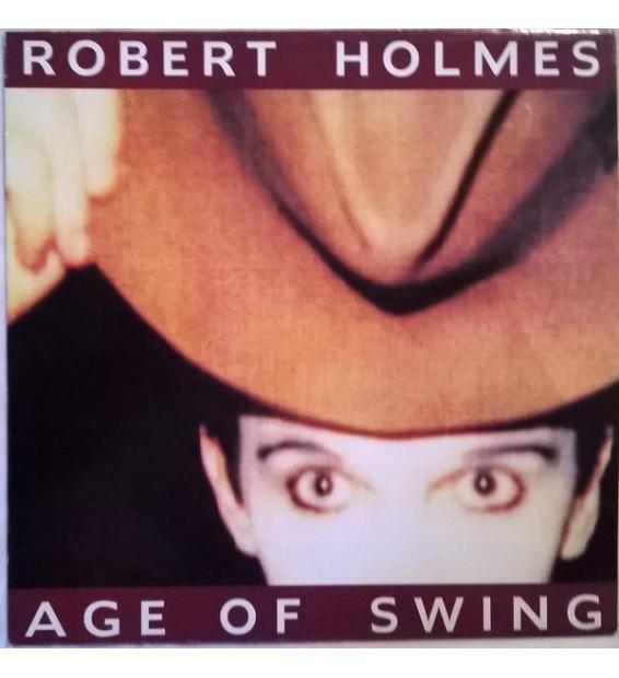 Robert Holmes (3) - Age Of Swing (LP, Album)