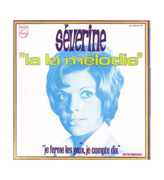 """Séverine - La La Mélodie (7"""", Single)"""