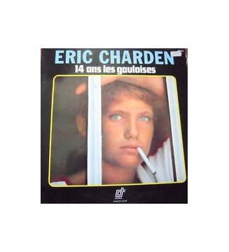 Eric Charden - 14 Ans Les Gauloises (LP, Album) mesvinyles.fr