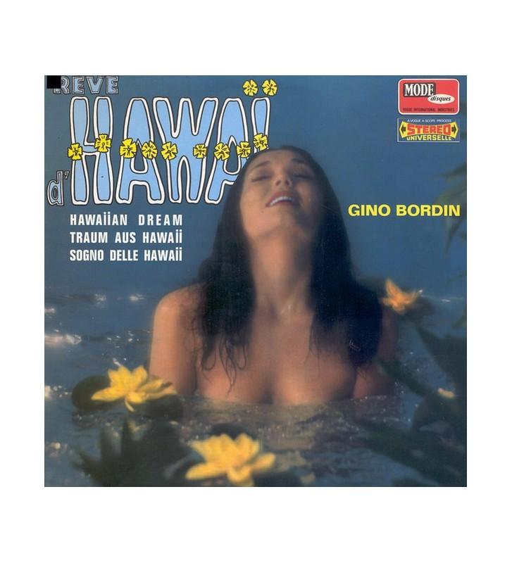 Gino Bordin - Rêve D'Hawaï (LP, Album) mesvinyles.fr