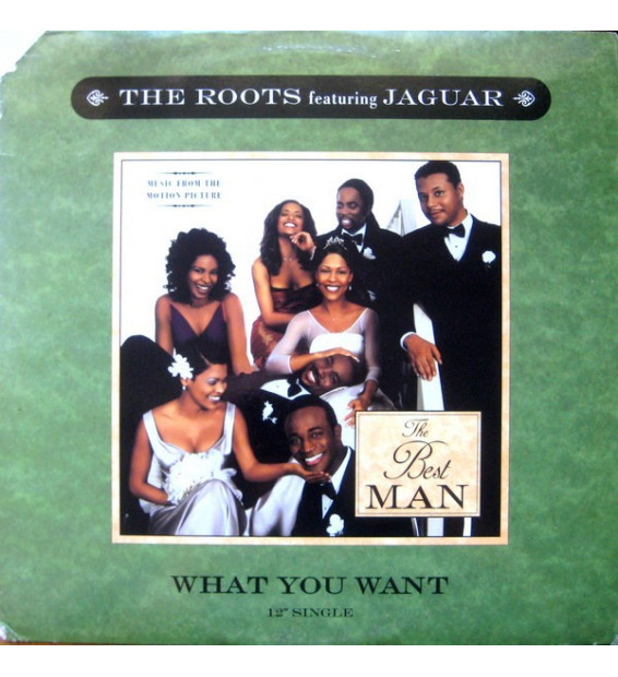 "The Roots Featuring Jaguar* - What You Want (12"") mesvinyles.fr"