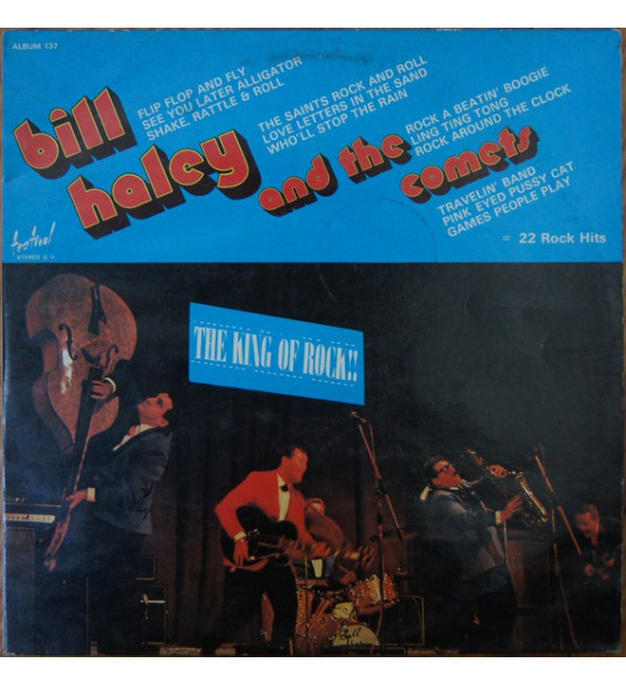 Bill Haley And The Comets* ‎– The King Of Rock mesvinyles.fr