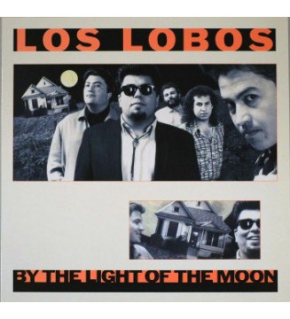 Los Lobos - By The Light Of The Moon (LP, Album) mesvinyles.fr