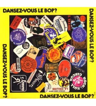 Various - Dansez-Vous Le Bop ? (LP) mesvinyles.fr