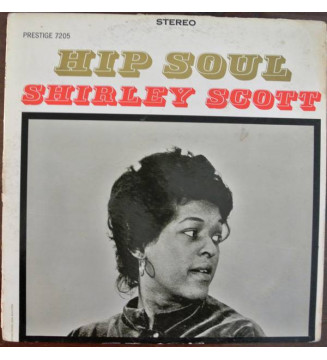 Shirley Scott - Hip Soul (LP, Album) mesvinyles.fr