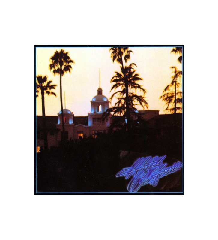 Eagles - Hotel California (LP, Album, RE, 180) mesvinyles.fr
