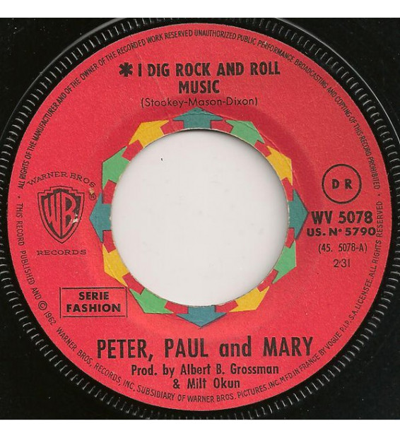 "Peter, Paul & Mary - I Dig Rock And Roll Music / Rolling Home (7"", Single) mesvinyles.fr"
