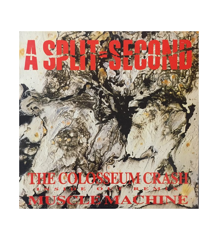 "A Split - Second - The Colosseum Crash (Remix) (12"") mesvinyles.fr"
