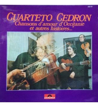 Cuarteto Cedron - Chansons D'Amour D'Occitanie Et Autres Histoires... (LP, Album) mesvinyles.fr
