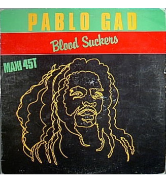 "Pablo Gad - Blood Suckers / Jail House Pressure (12"") mesvinyles.fr"