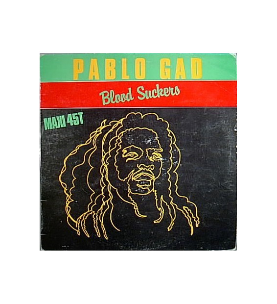 "Pablo Gad - Blood Suckers / Jail House Pressure (12"") mesvinyles.fr"