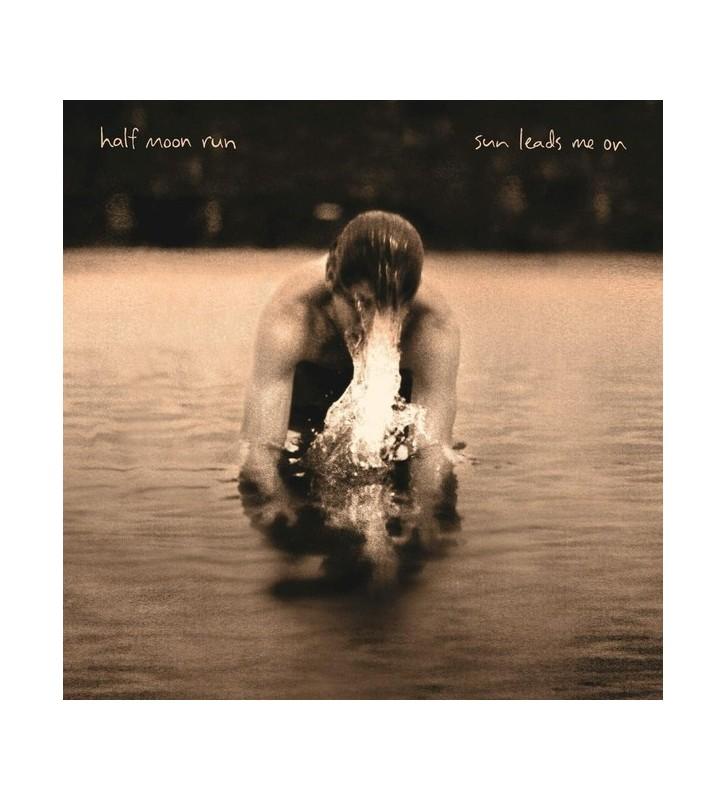 Half Moon Run - Sun Leads Me On (LP, Album) mesvinyles.fr