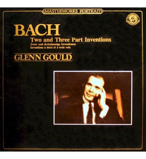 Bach* - Glenn Gould - Two And Three Part Inventions / Zwei- Und Dreistimmige Inventionen / Inventions À Deux Et À Trois Voix (L