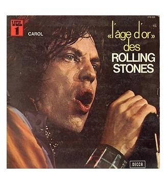 The Rolling Stones - «L'âge D'or» Des Rolling Stones - Vol.1 - Carol (LP, Album, RE, Gat) mesvinyles.fr