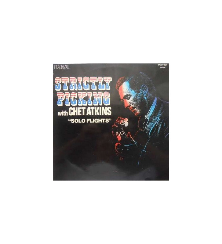 "Chet Atkins - Strictly Picking With Chet Atkins ""Solo Flights"" (LP) mesvinyles.fr"