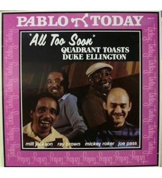 Milt Jackson, Ray Brown, Mickey Roker, Joe Pass - All Too Soon Quadrant Toasts Duke Ellington (LP) mesvinyles.fr
