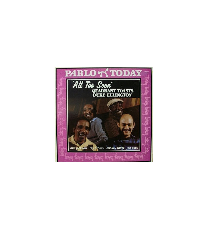 Milt Jackson, Ray Brown, Mickey Roker, Joe Pass - All Too Soon Quadrant Toasts Duke Ellington (LP) mesvinyles.fr