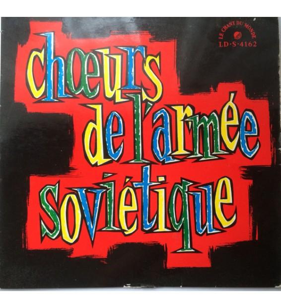 """Choeurs de L'Armée Soviétique* Directed By Boris Alexandrov - Choeurs de L'Armée Soviétique (10"""", Album)"""