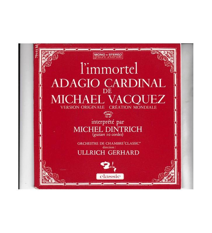 """Michel Dintrich - L'immortel Adagio Cardinal De Michael Vacquez (7"""", EP) mesvinyles.fr"""