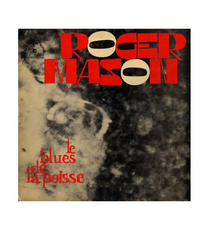 Roger Mason (3) - Le Blues De La Poisse (LP, Album) mesvinyles.fr