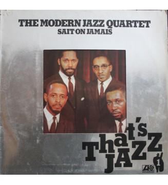 The Modern Jazz Quartet - The Modern Jazz Quartet Sait On Jamais (LP, Album) mesvinyles.fr