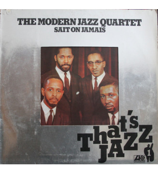 The Modern Jazz Quartet - The Modern Jazz Quartet Sait On Jamais (LP, Album) mesvinyles.fr