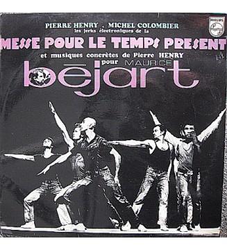 Pierre Henry - Les Jerks Électroniques De La Messe Pour Le Temps Present Et Musiques Concrètes Pour Maurice Béjart (LP, Comp, R