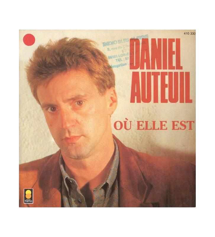 """Daniel Auteuil - Où Elle Est (7"""", Single) mesvinyles.fr"""
