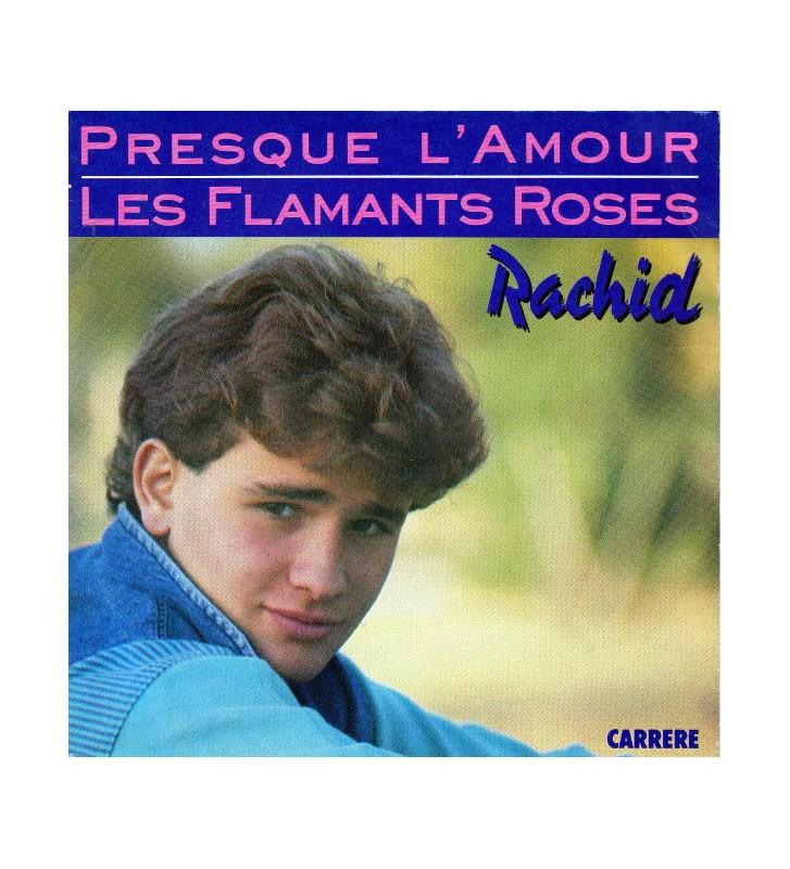 """Rachid (4) - Presque L'Amour / Les Flamants Roses (7"""", Single) mesvinyles.fr"""