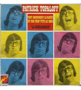 "Patrick Topaloff - La Gendarmerie (7"", Single) mesvinyles.fr"