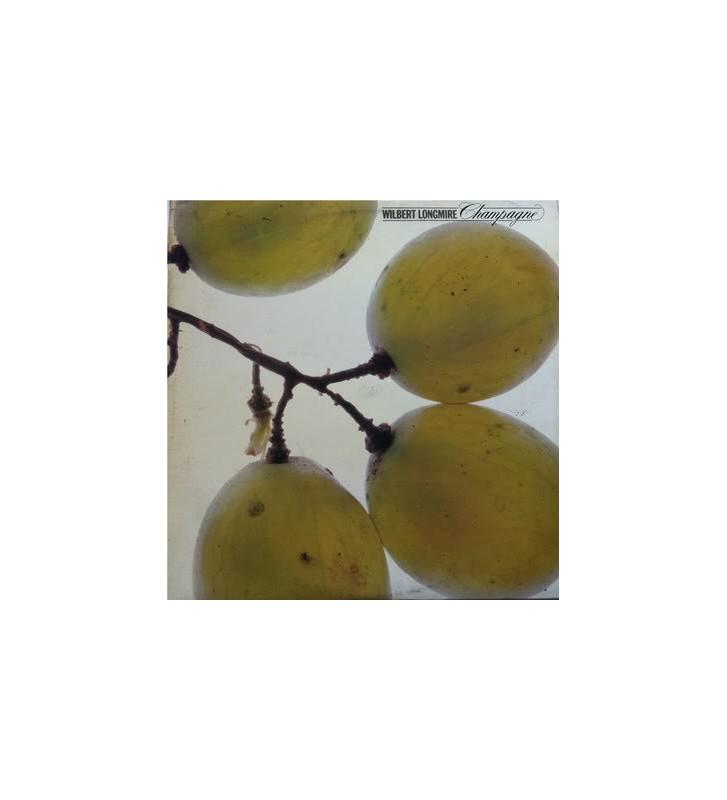 Wilbert Longmire - Champagne (LP, Album) mesvinyles.fr