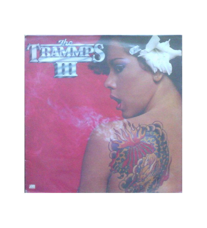 The Trammps - The Trammps III (LP, Album) mesvinyles.fr
