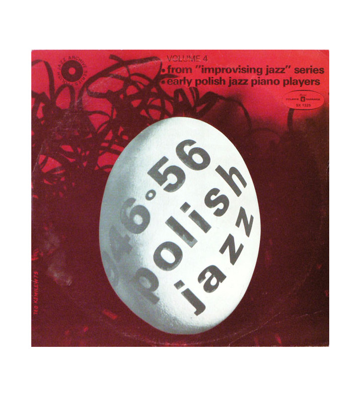 "Various - Polish Jazz 1946-1956 vol. 4 – From ""Improvising Jazz"" Series, Early Polish Jazz Piano Players – Polish Jazz Archive"