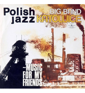 Big Band Katowice - Music For My Friends (LP, Album, Red) mesvinyles.fr